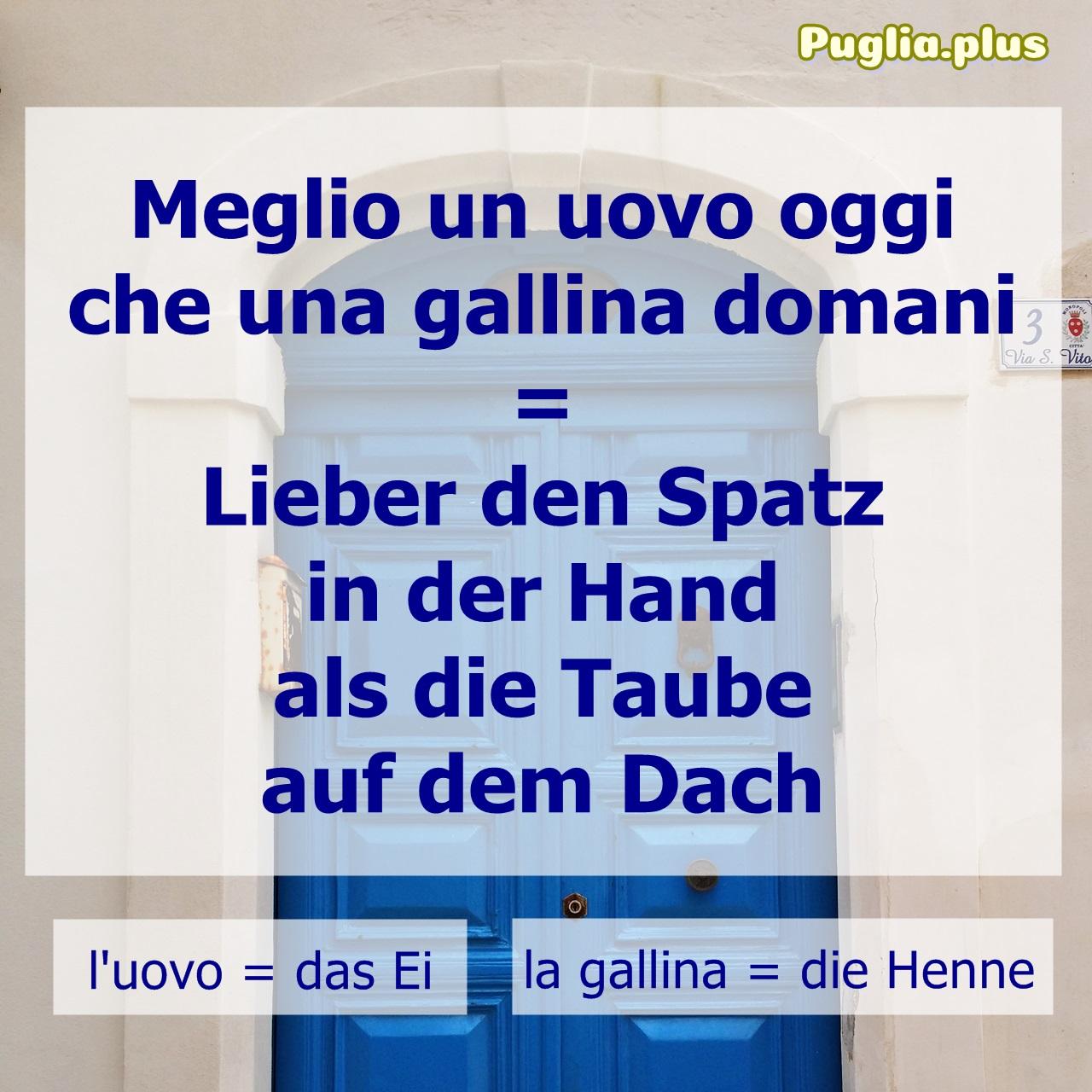 italienisches Sprichwort Bescheidenheit